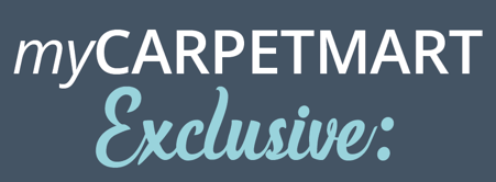 myCarpetMart Exclusive